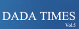 DADA TIMES Vol.5